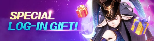 SPECIAL LOG-IN GIFT!