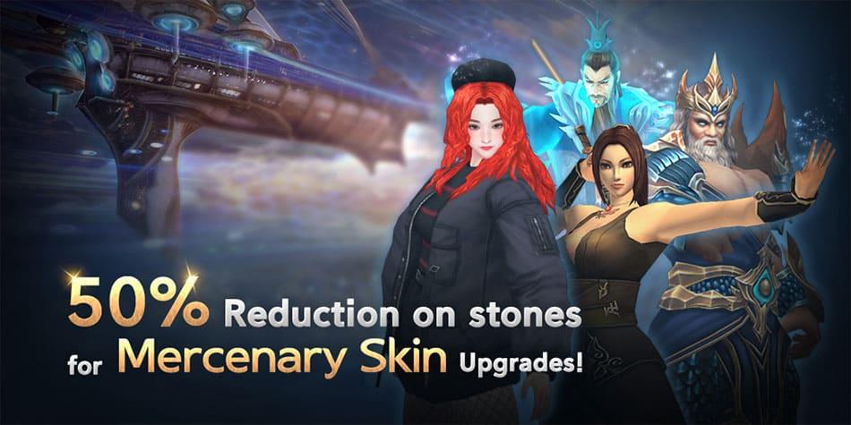 banner2 - 50% Reduction on stones for Mercenary Skin Upgrades!